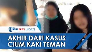 Viral Video Remaja Wanita Dipaksa Cium Kaki Teman 10 Kali, Korban: Tolong Hapus Videonya Saya Malu